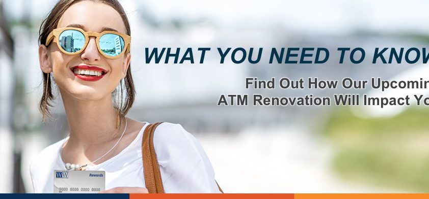 ATMs Will Be Down Beginning August 13 Preview Image