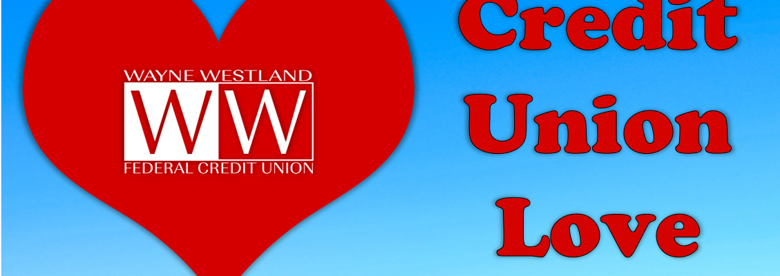 Why You Should Love Your Credit Union Featured Image